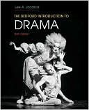 The Bedford Introduction to Drama written by Lee A. Jacobus
