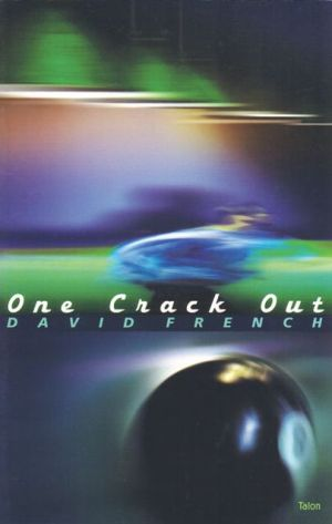 One Crack Out book written by David French
