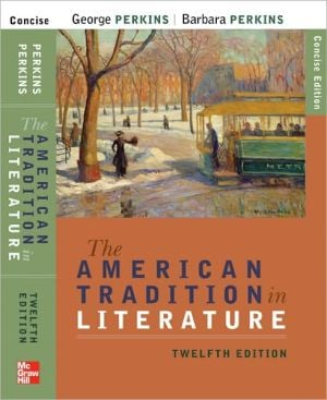 The American Tradition in Literature (concise) book alone book written by George Perkins