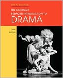 Compact Bedford Introduction to Drama written by Lee A. Jacobus