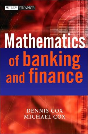 The Mathematics of Banking and Finance written by Dennis Cox