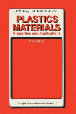 Plastics Materials written by Arthur W. Birley