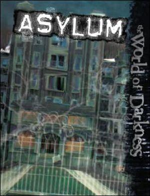 World of Darkness: Asylum book written by Bruce Baugh