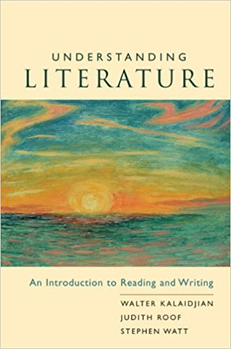 Understanding Literature: An Introduction to Reading and Writing book written by Walter Kalaidjian