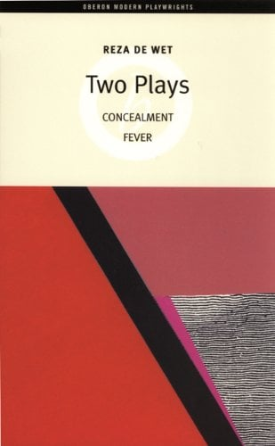 Reza De Wet: Two Plays book written by Reza de Wet