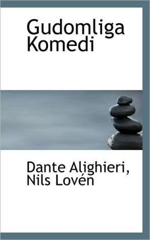 Gudomliga Komedi book written by Dante Alighieri