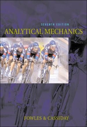 Analytical Mechanics book written by Grant R. Fowles