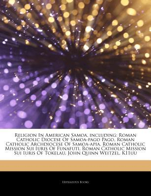 Articles on Religion in American Samoa, Including written by Hephaestus Books