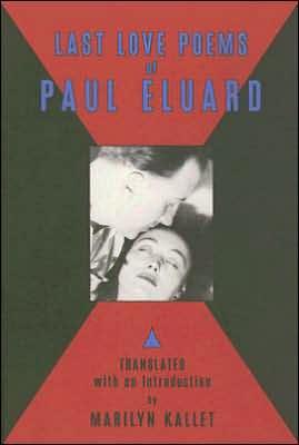 Last Love Poems of Paul Eluard book written by Paul Eluard