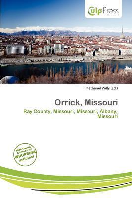 Orrick, Missouri written by Nethanel Willy