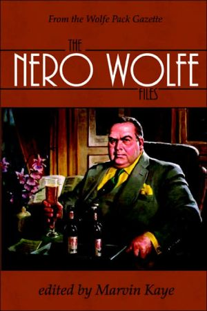 The Nero Wolfe Files book written by Marvin Kaye