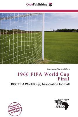 1966 Fifa World Cup Final written by Barnabas Cristobal