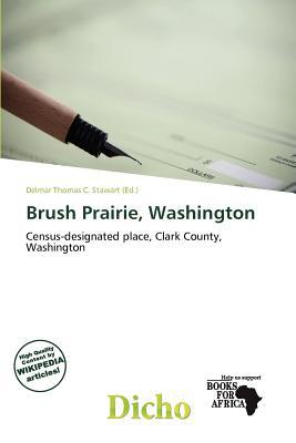 Brush Prairie, Washington written by Delmar Thomas C. Stawart