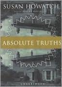 Absolute Truths book written by Susan Howatch