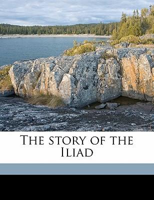 The Story of the Iliad book written by Church, Alfred John , Flaxman, John