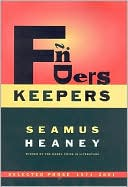 Finders Keepers: Selected Prose, 1971-2001 book written by Seamus Heaney