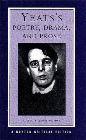 Yeats' Poetry and Prose book written by William Butler Yeats