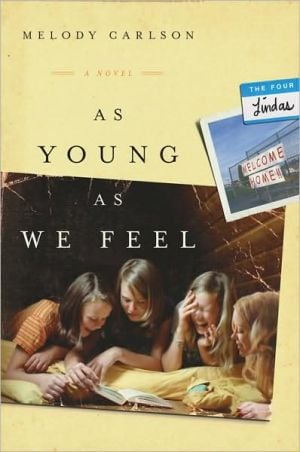 As Young As We Feel book written by Melody Carlson