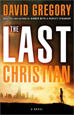 The Last Christian book written by David Gregory