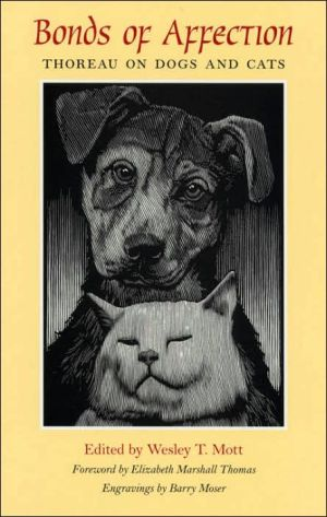 Bonds of Affection: Thoreau on Dogs and Cats book written by Henry David Thoreau