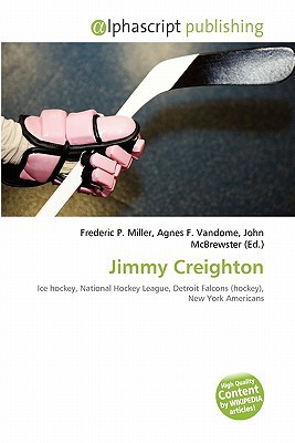 Jimmy Creighton written by Frederic P. Miller