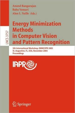 Energy Minimization Methods in Computer Vision and Pattern Recognition book written by An& Rangarajan