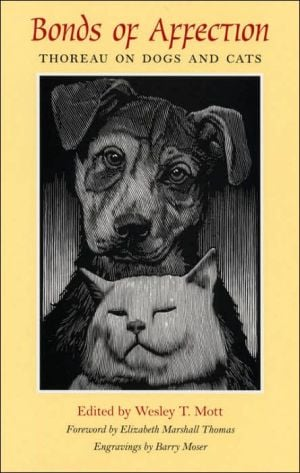 Bonds Of Affection: Thoreau Dogs & Cats written by Wesley T. Mott