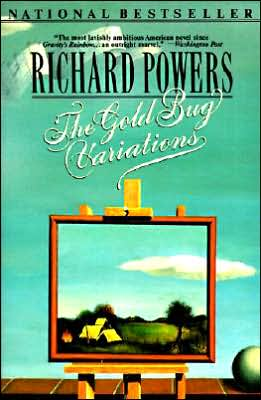 The Gold Bug Variations book written by Richard Powers
