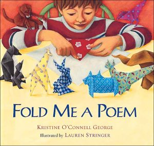 Fold Me a Poem book written by Kristine O'Connell George