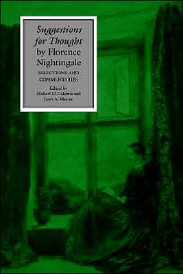 Suggestions for Thought by Florence Nightingale: Selections and Commentaries book written by Michael D. Calabria