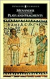 Plays and Fragments book written by Menander