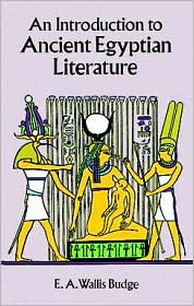 An Introduction to Ancient Egyptian Literature book written by E. A. Wallis Budge