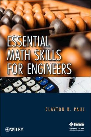 Essential Math Skills for Engineers book written by Clayton R. Paul