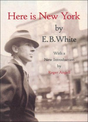 Here Is New York book written by E. B. White