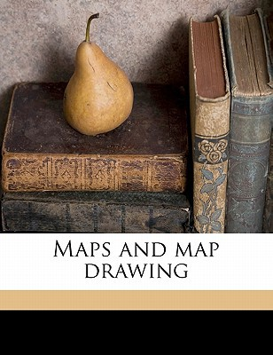 Maps and Map Drawing written by Elderton, William A.
