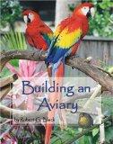 Building an Aviary book written by Robert G. Black