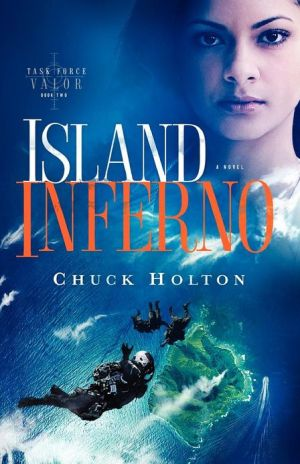 Island Inferno book written by Chuck Holton