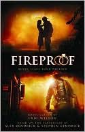 Fireproof book written by Eric Wilson