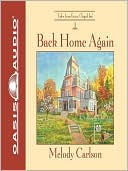 Back Home Again book written by Melody Carlson