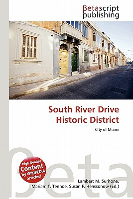 South River Drive Historic District written by Lambert M. Surhone