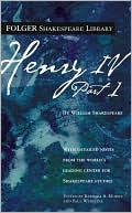 Henry IV, Part 1 (Folger Shakespeare Library Series) book written by William Shakespeare