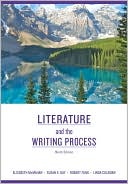 Literature and the Writing Process written by Elizabeth McMahan