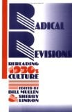 Radical Revisions: Rereading 1930s Culture book written by Bill V. Mullen