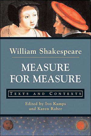 Measure for Measure: Texts and Contexts book written by William Shakespeare