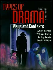 Types of Drama: Plays and Contexts book written by Sylvan Barnet