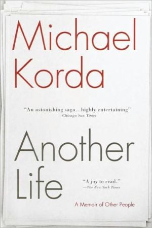 Another Life: A Memoir of Other People book written by Michael Korda