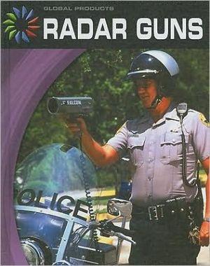 Radar Guns book written by G. S. Prentzas
