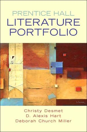 Literature Portfolio: An Anthology of Reading book written by Christy Desmet
