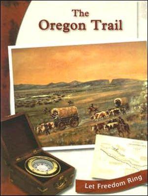 The Oregon Trail book written by Elizabeth D. Jaffe