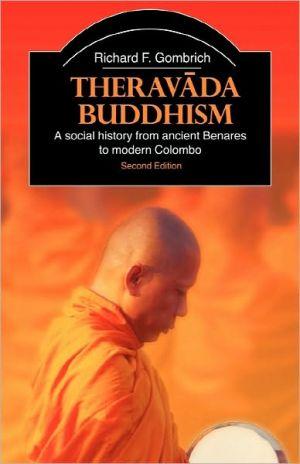 Theravada Buddhism book written by Richa Gombrich